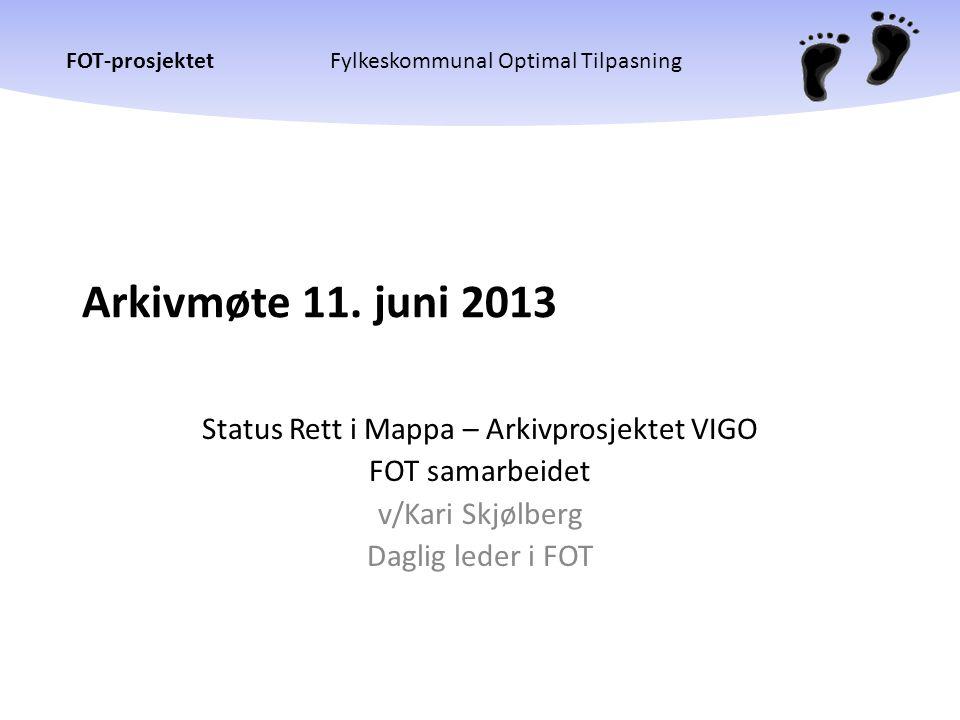 Status Rett i Mappa – Arkivprosjektet VIGO