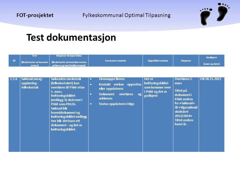 Test dokumentasjon 2.2.6 Søknad om vg- opplæring - fellesinntak