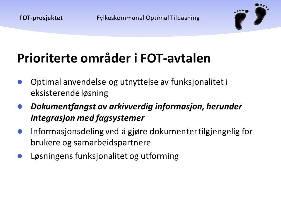 Prioriterte områder i FOT-avtalen