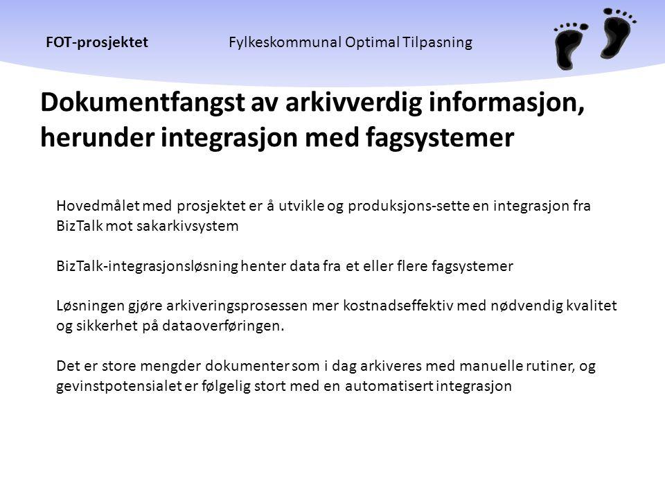 Dokumentfangst av arkivverdig informasjon, herunder integrasjon med fagsystemer