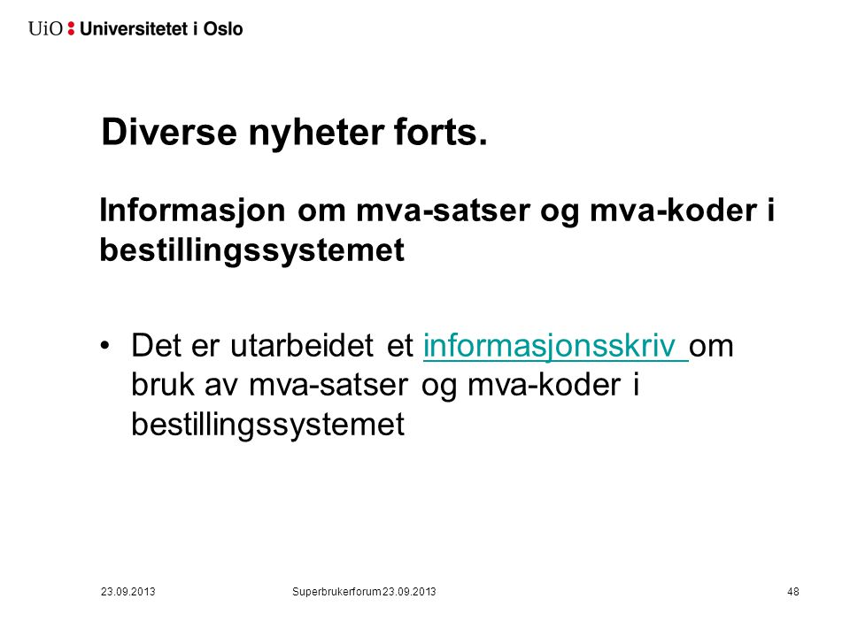 Diverse nyheter forts. Ny tyverimerking for UiO