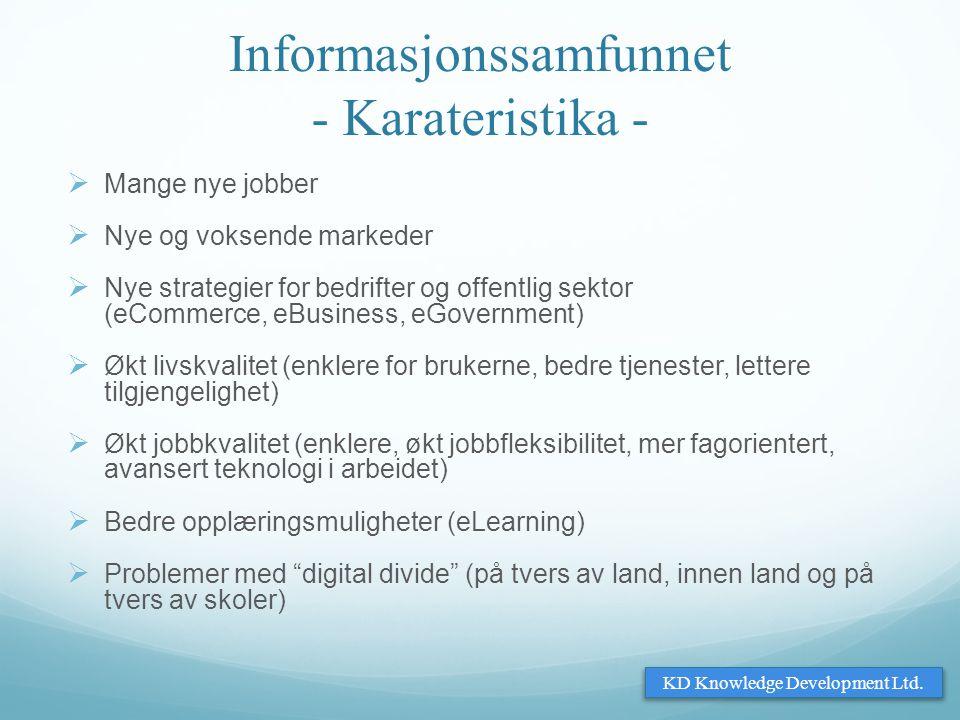 Informasjonssamfunnet - Karateristika -