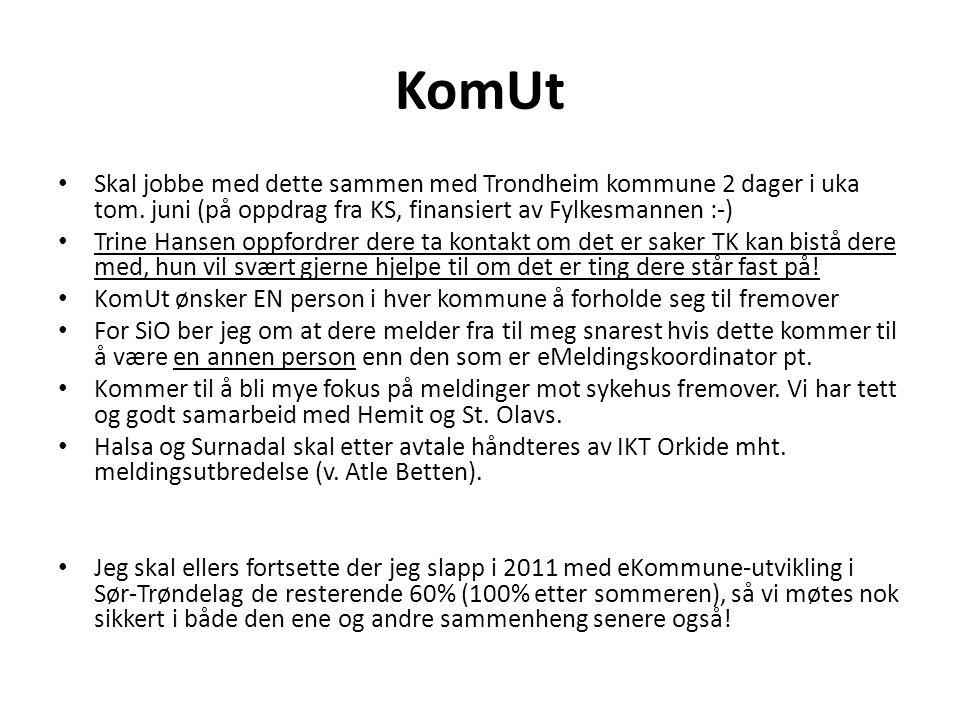 KomUt Skal jobbe med dette sammen med Trondheim kommune 2 dager i uka tom. juni (på oppdrag fra KS, finansiert av Fylkesmannen :-)