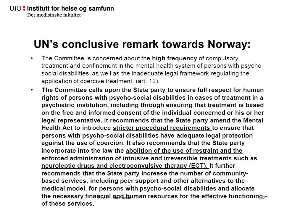 Norway beeing observated from the UN: