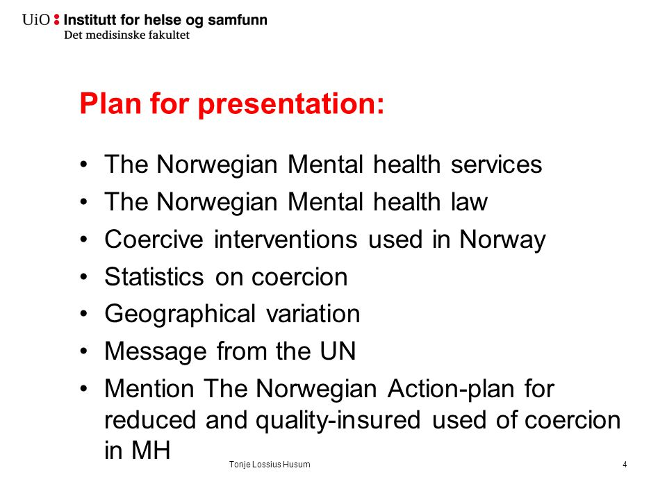 Norwegian network for research on coercion in mental health services