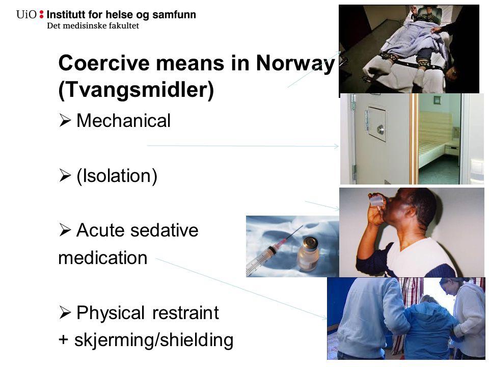 Coercive means (Tvangsmidler)
