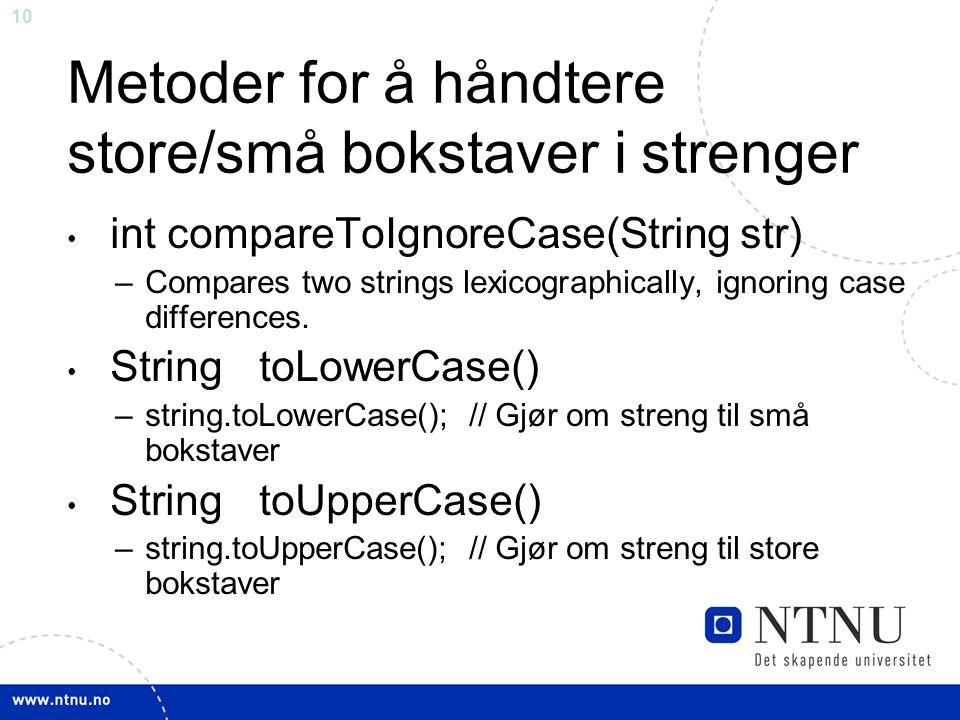 Metoder for å håndtere store/små bokstaver i strenger