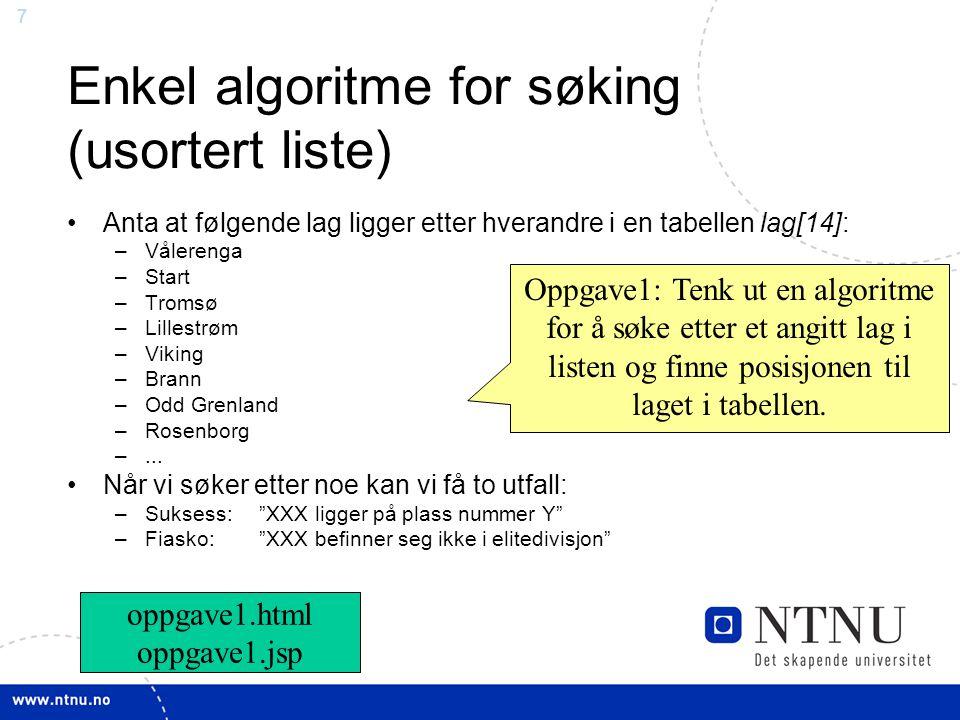 Enkel algoritme for søking (usortert liste)