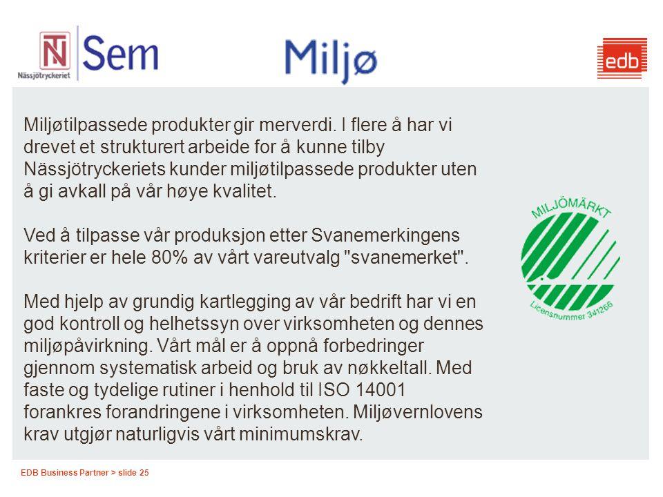 Miljøtilpassede produkter gir merverdi