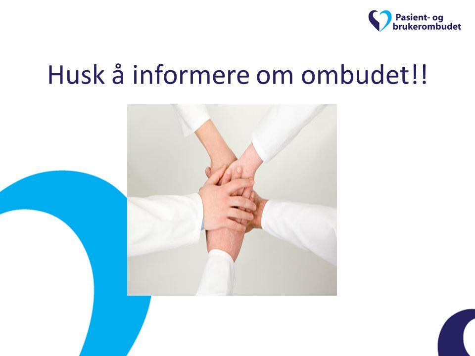 Husk å informere om ombudet!!