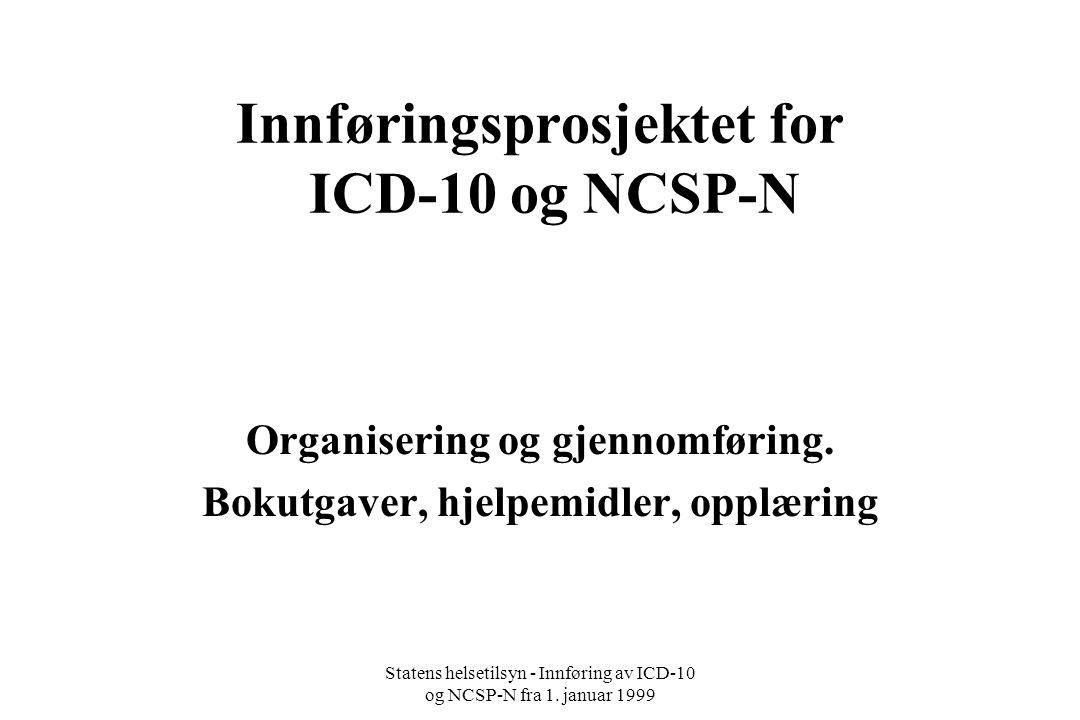 Innføringsprosjektet for ICD-10 og NCSP-N
