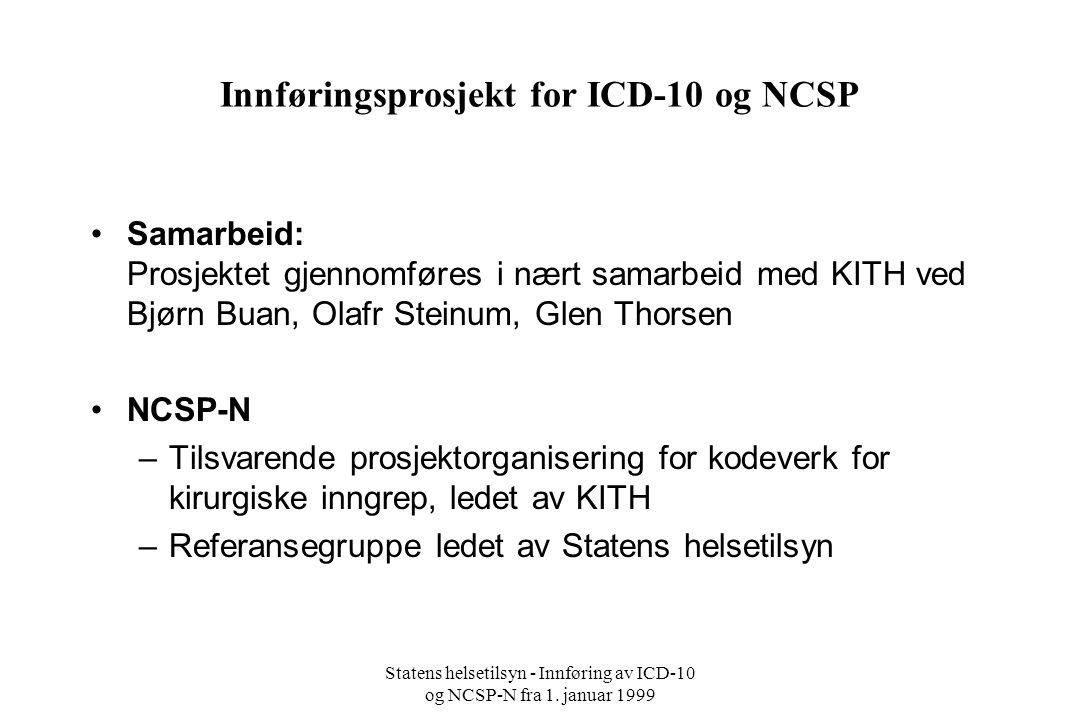 Innføringsprosjekt for ICD-10 og NCSP