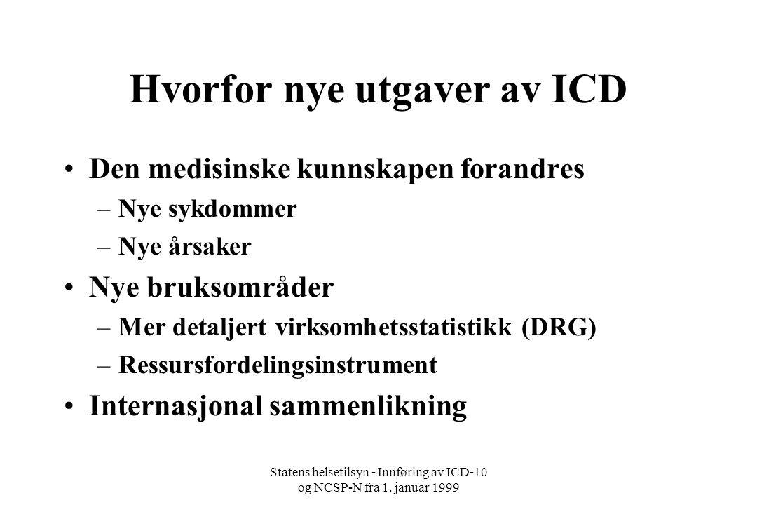 Hvorfor nye utgaver av ICD