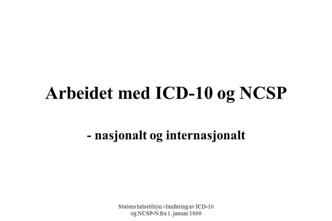 Arbeidet med ICD-10 og NCSP
