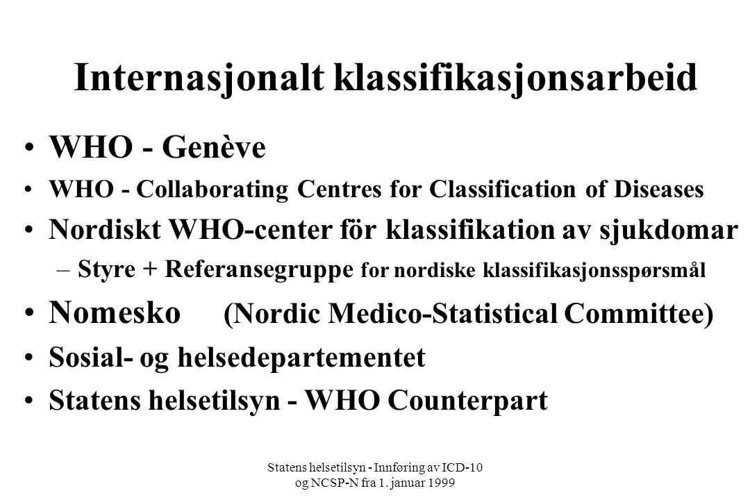 Internasjonalt klassifikasjonsarbeid