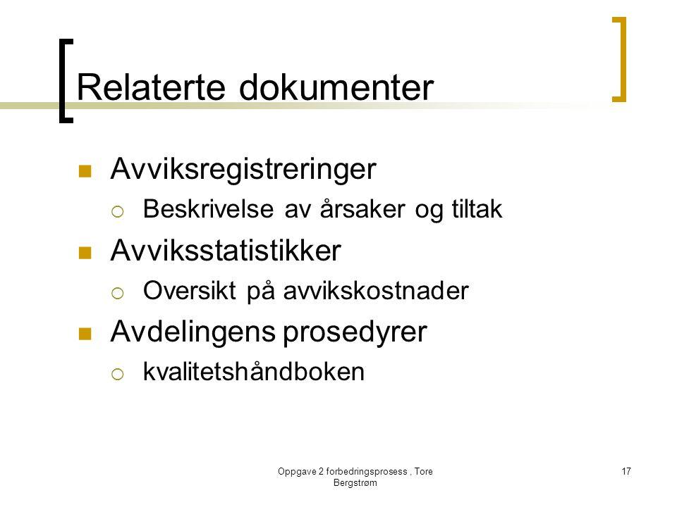 Oppgave 2 forbedringsprosess , Tore Bergstrøm