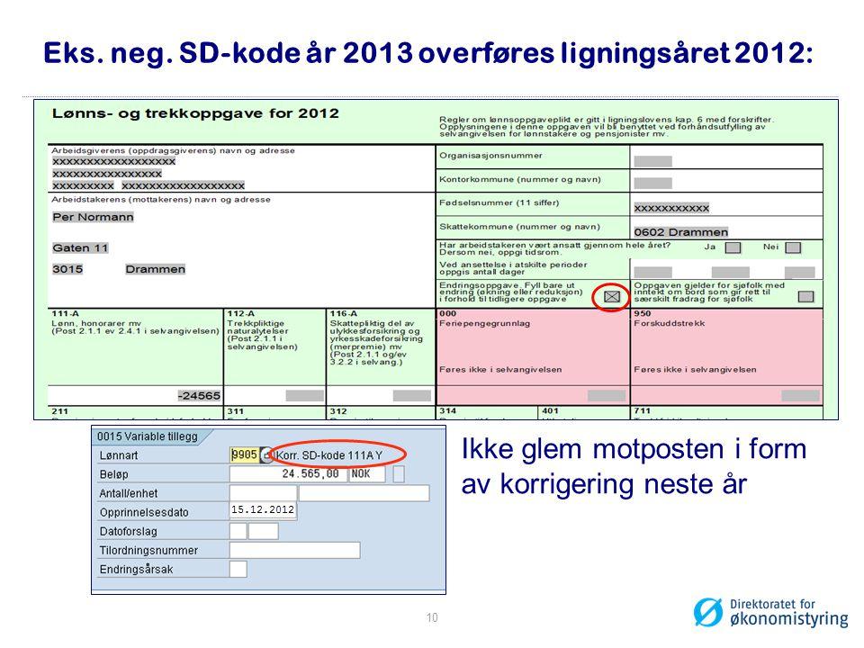 Eks. neg. SD-kode år 2013 overføres ligningsåret 2012: