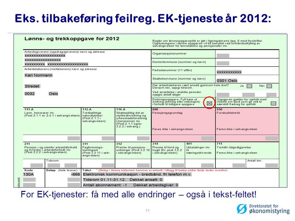Eks. tilbakeføring feilreg. EK-tjeneste år 2012: