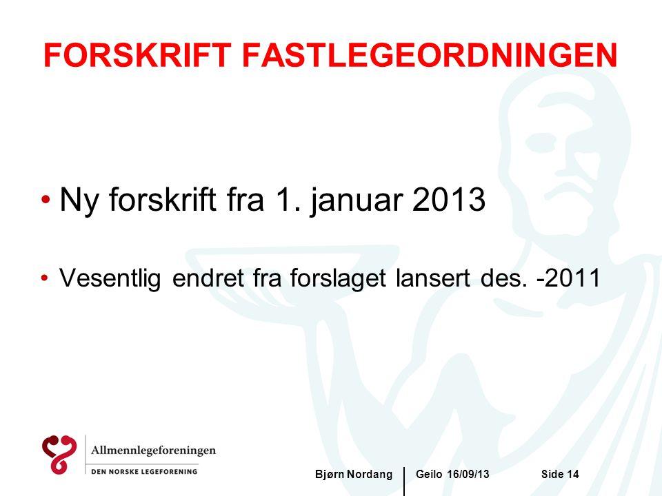 FORSKRIFT FASTLEGEORDNINGEN