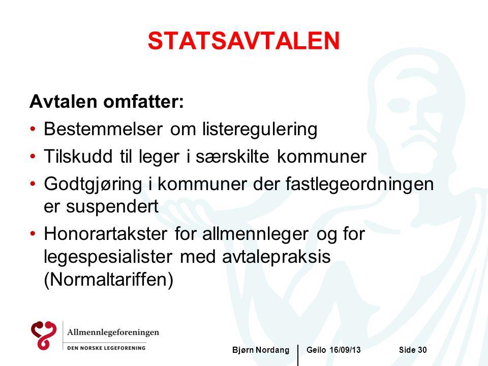 STATSAVTALEN Avtalen omfatter: Bestemmelser om listeregulering