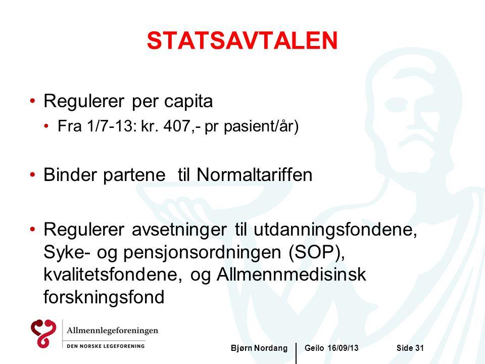 STATSAVTALEN Regulerer per capita Binder partene til Normaltariffen