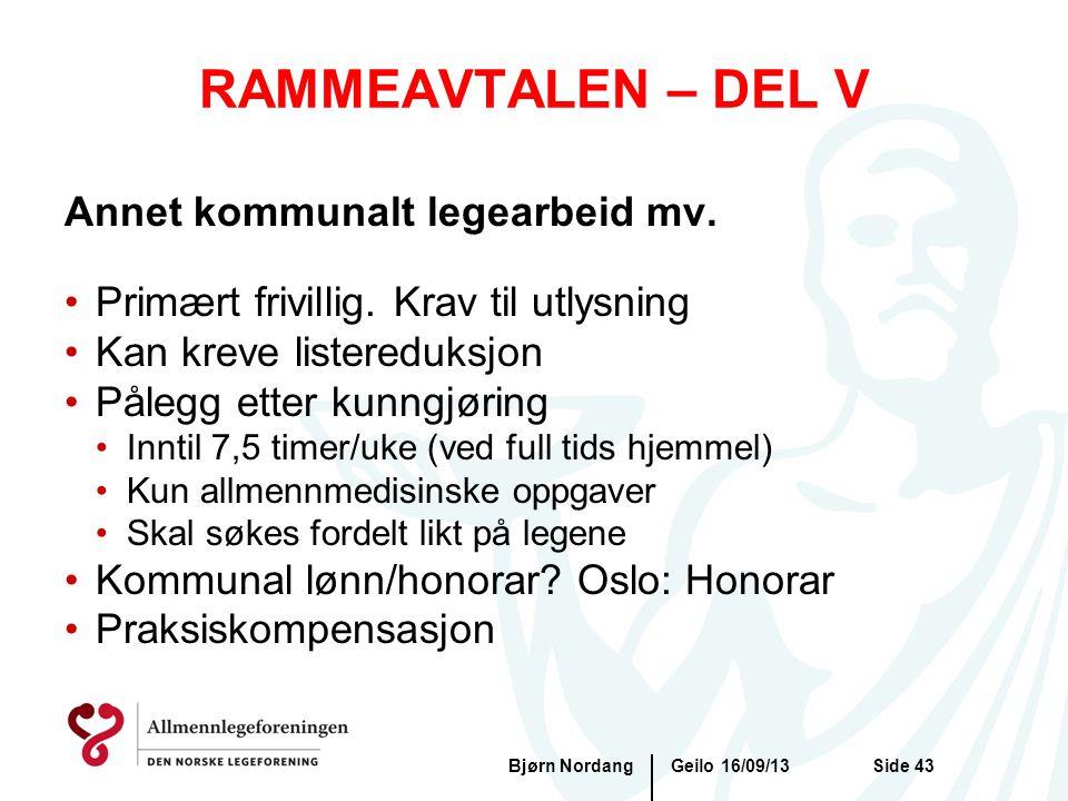 RAMMEAVTALEN – DEL V Annet kommunalt legearbeid mv.