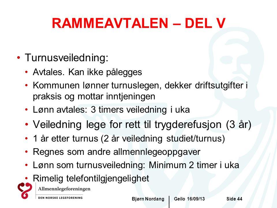 RAMMEAVTALEN – DEL V Turnusveiledning: