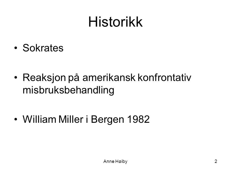 Historikk Sokrates. Reaksjon på amerikansk konfrontativ misbruksbehandling. William Miller i Bergen 1982.