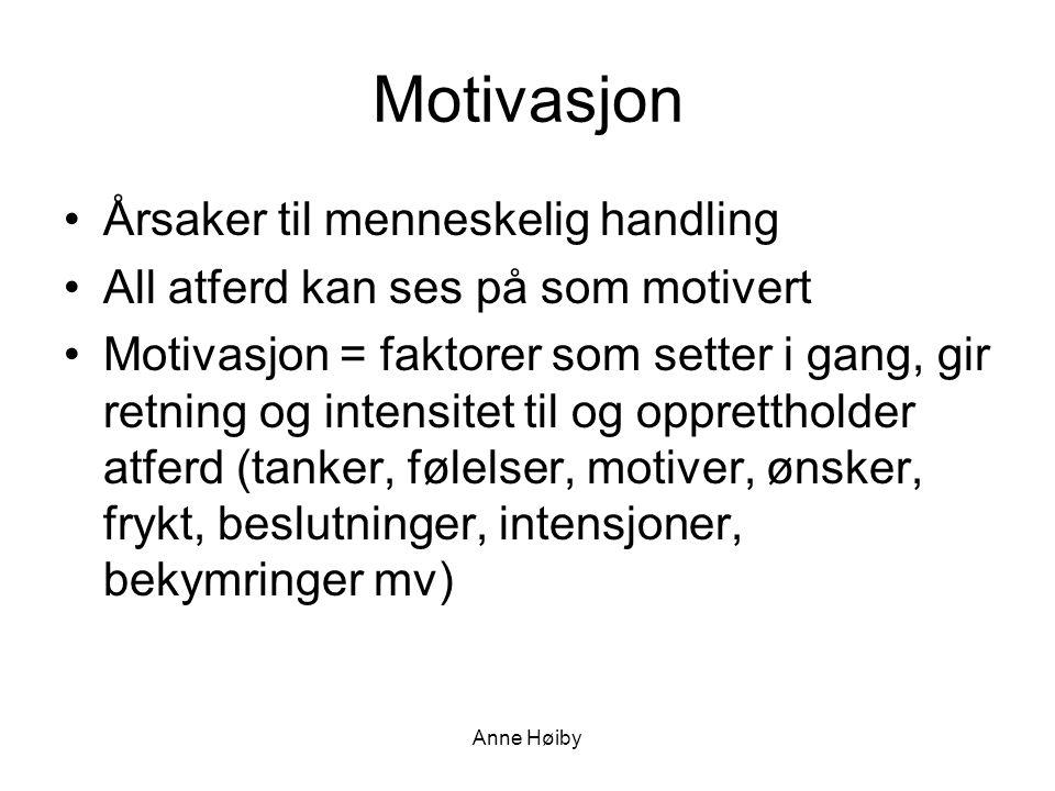 Motivasjon Årsaker til menneskelig handling
