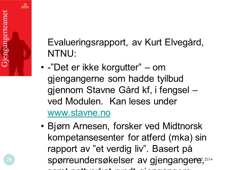Evalueringsrapport, av Kurt Elvegård, NTNU: