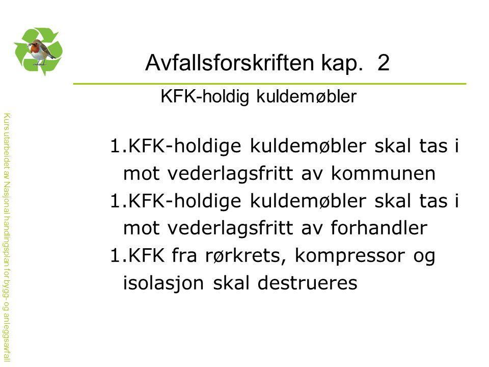 Avfallsforskriften kap. 2