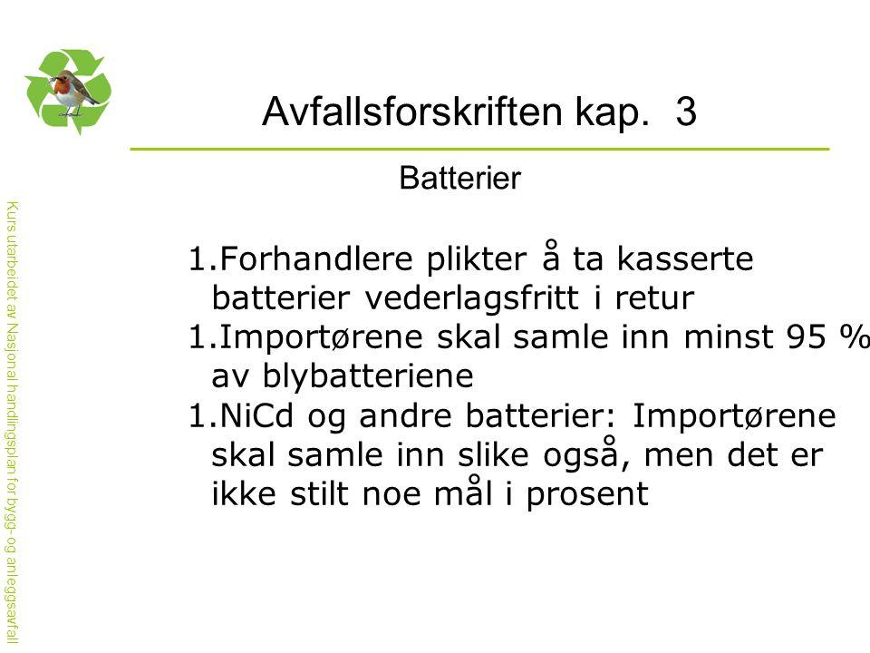 Avfallsforskriften kap. 3
