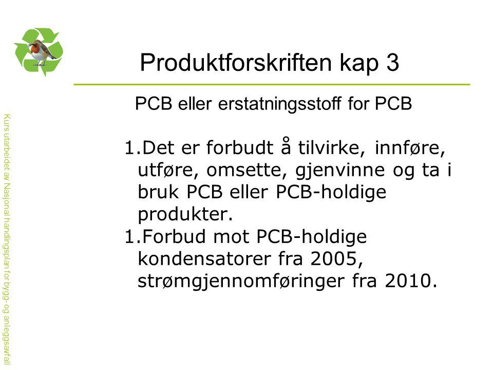 Produktforskriften kap 3