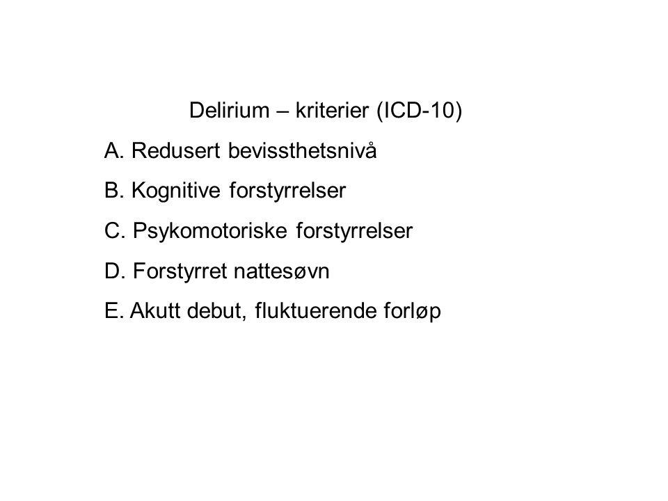 Delirium – kriterier (ICD-10)