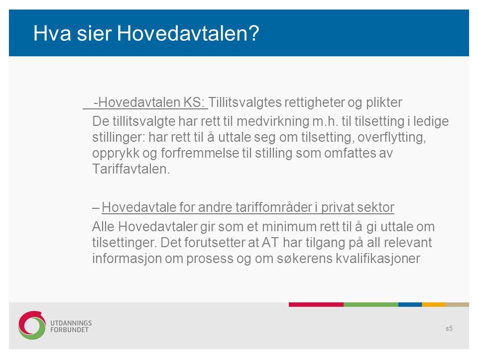 Hva sier Hovedavtalen -Hovedavtalen KS: Tillitsvalgtes rettigheter og plikter.
