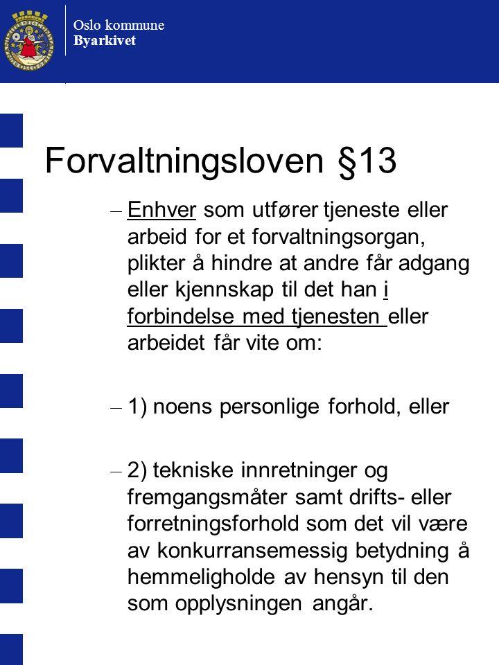 Forvaltningsloven §13