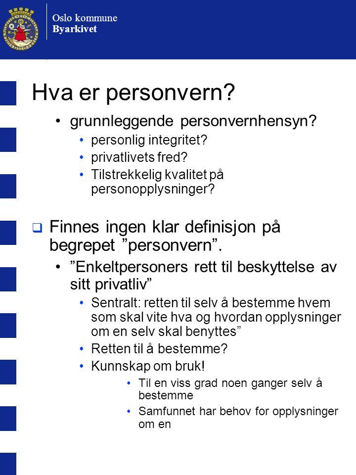 Hva er personvern grunnleggende personvernhensyn personlig integritet privatlivets fred Tilstrekkelig kvalitet på personopplysninger