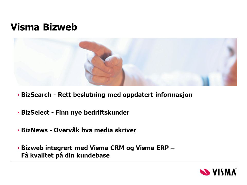 Visma Bizweb BizSearch - Rett beslutning med oppdatert informasjon