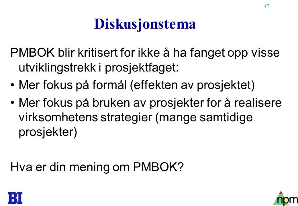 Diskusjonstema PMBOK blir kritisert for ikke å ha fanget opp visse utviklingstrekk i prosjektfaget: