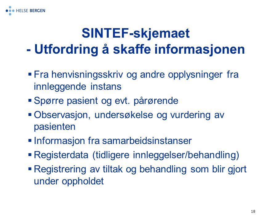 SINTEF-skjemaet - Utfordring å skaffe informasjonen