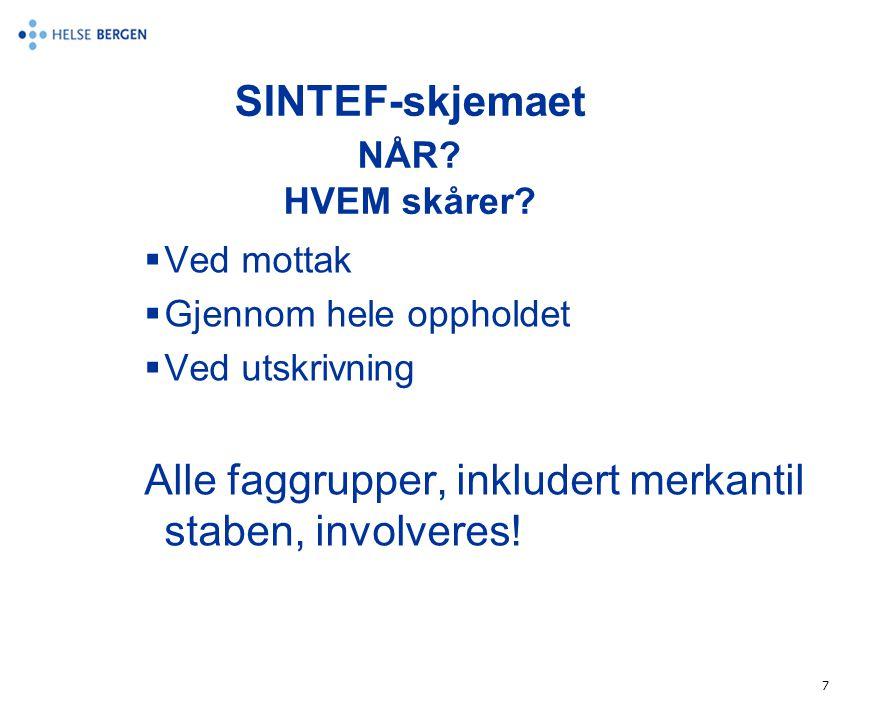 SINTEF-skjemaet NÅR HVEM skårer