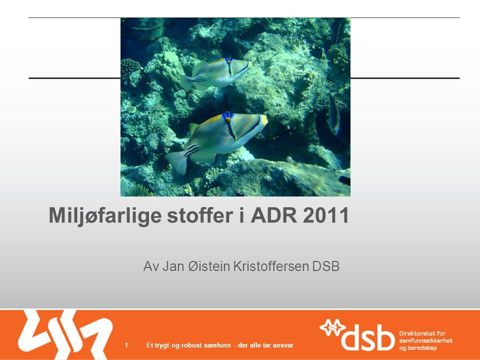 Miljøfarlige stoffer i ADR 2011