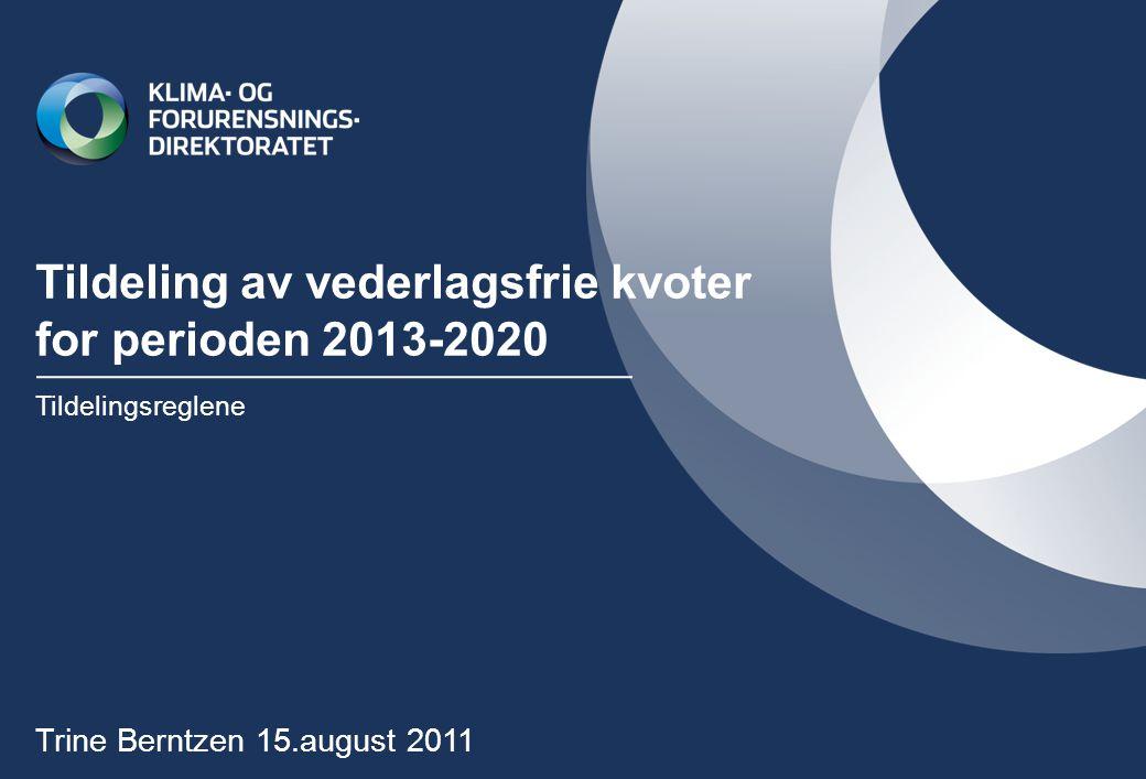 Tildeling av vederlagsfrie kvoter for perioden 2013-2020