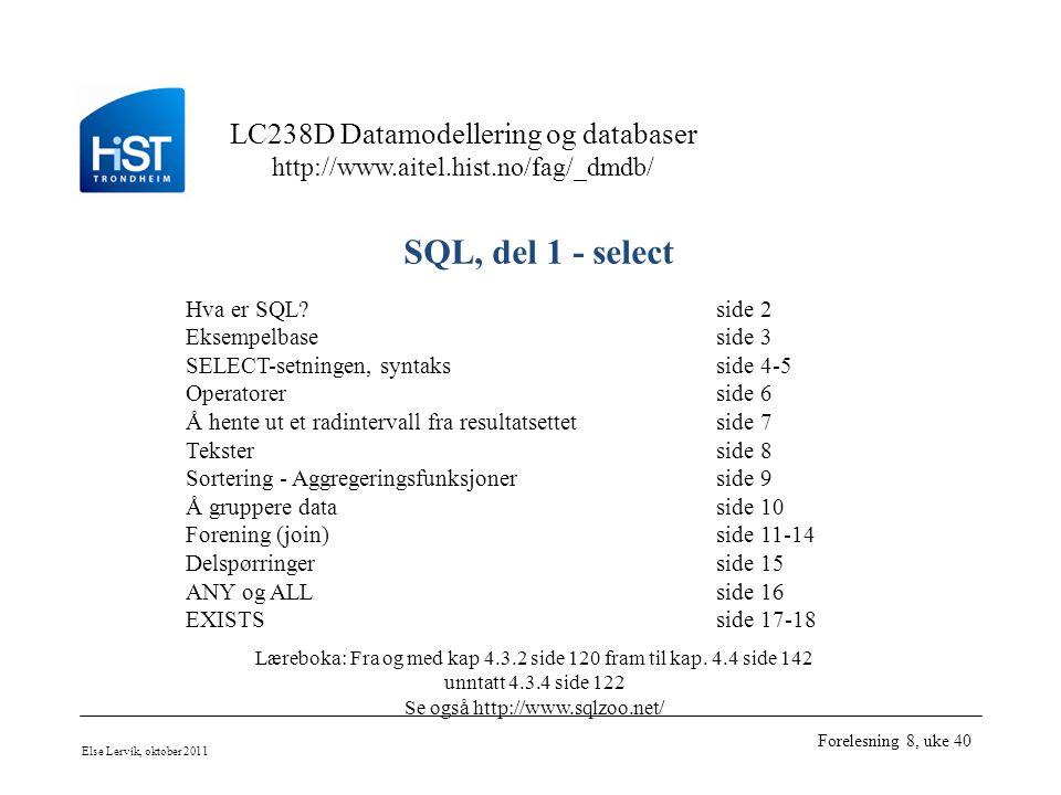 SQL, del 1 - select Hva er SQL side 2 Eksempelbase side 3