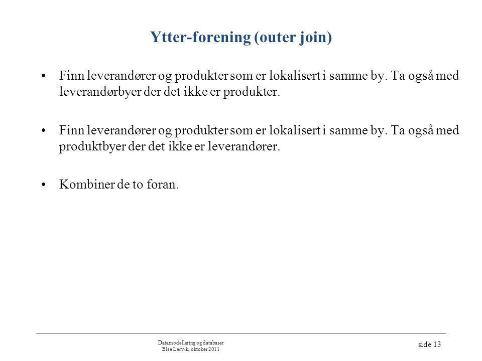 Ytter-forening (outer join)