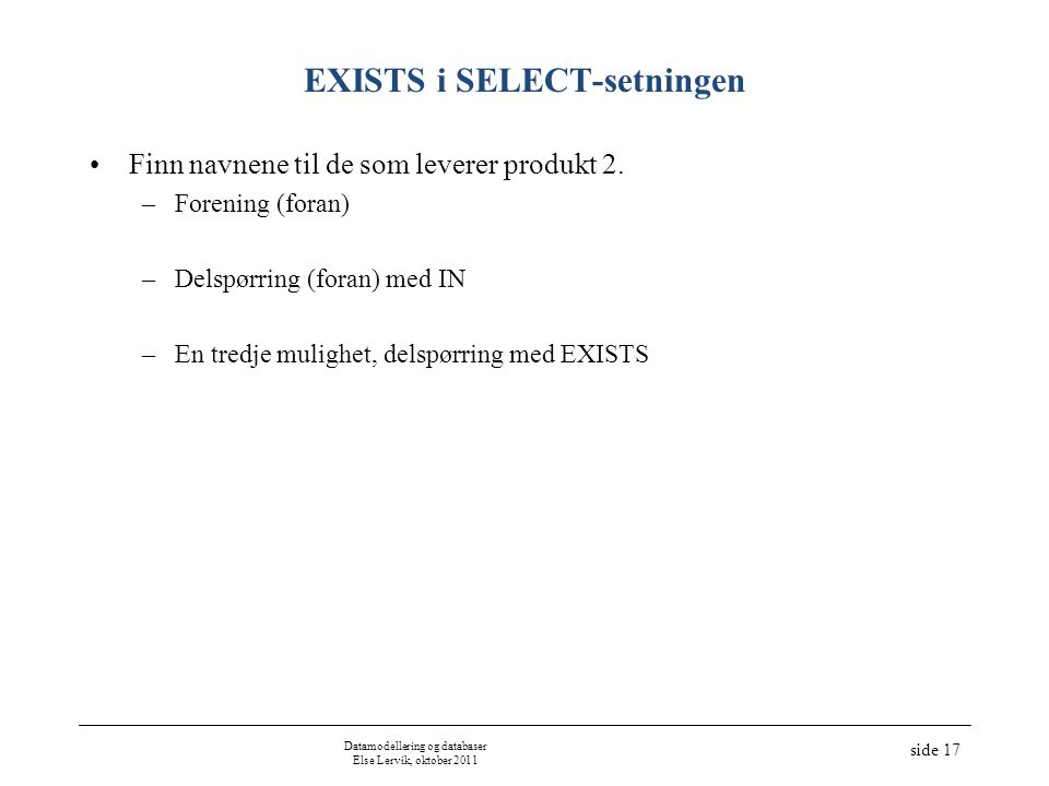 EXISTS i SELECT-setningen