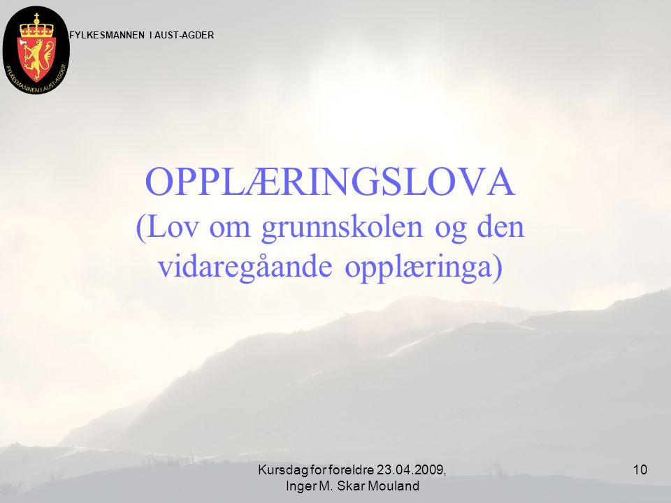OPPLÆRINGSLOVA (Lov om grunnskolen og den vidaregåande opplæringa)