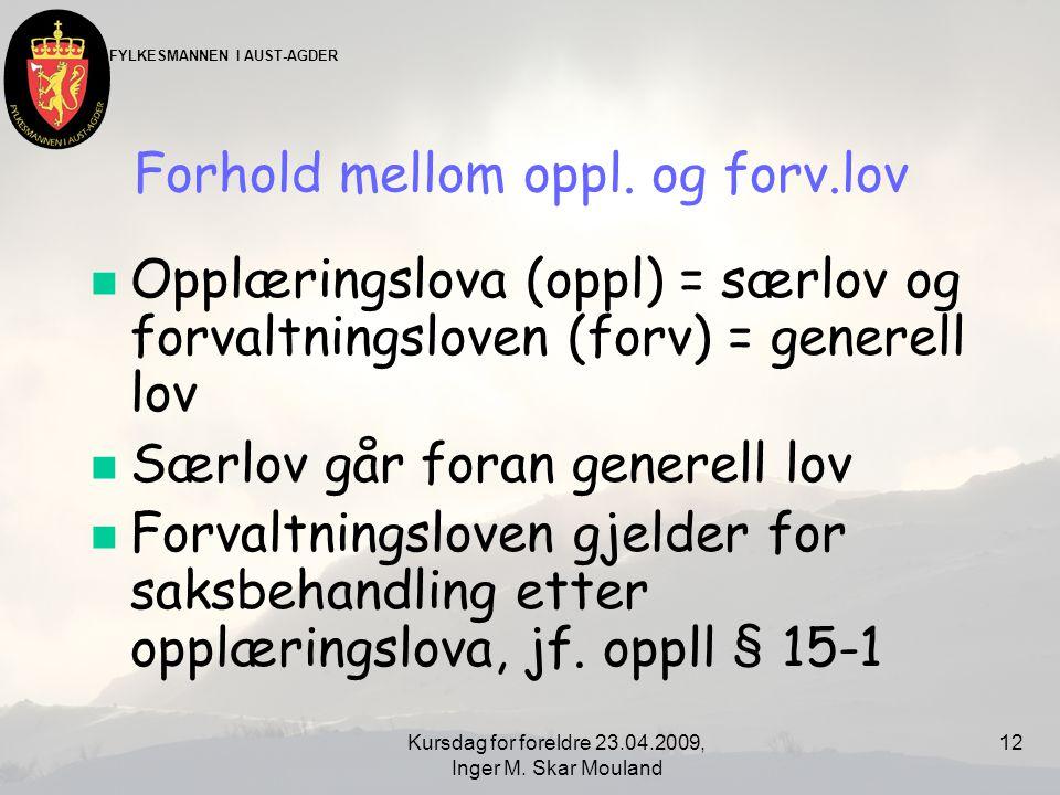 Forhold mellom oppl. og forv.lov