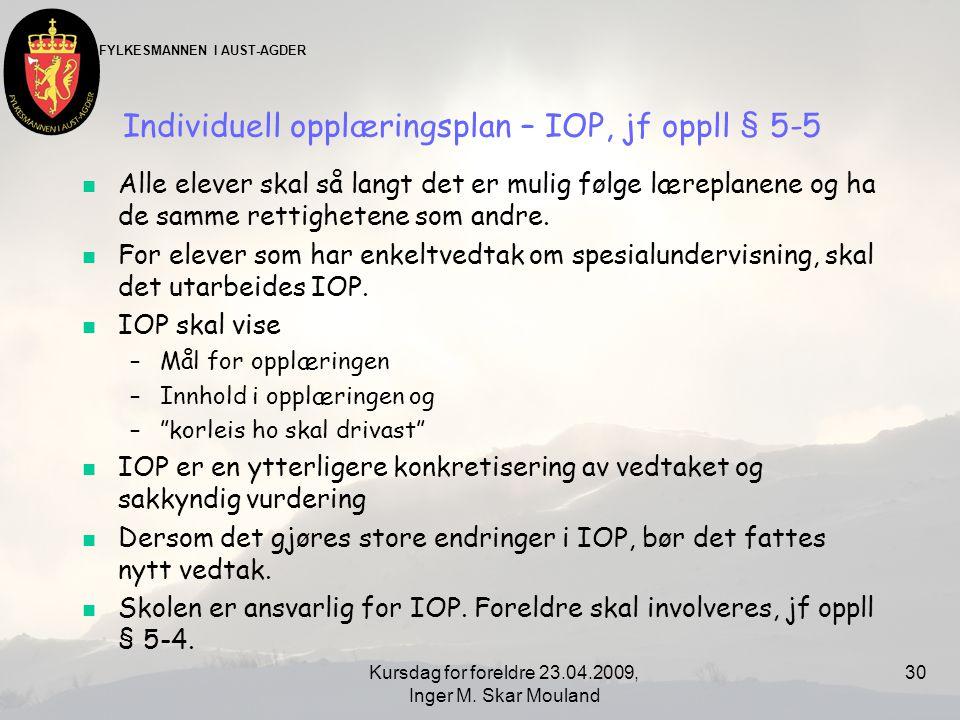 Individuell opplæringsplan – IOP, jf oppll § 5-5