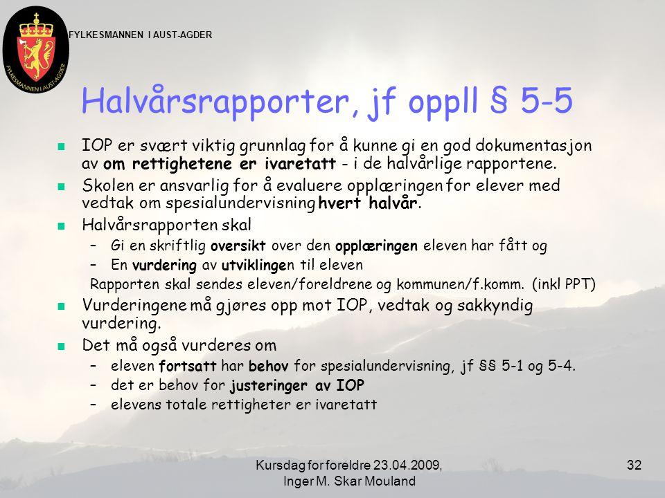 Halvårsrapporter, jf oppll § 5-5